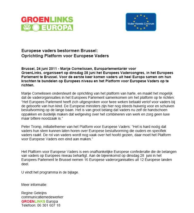 Persbericht GroenLinks Europa en Vader Kennis Centrum voor Nederland op 24 juni 2011